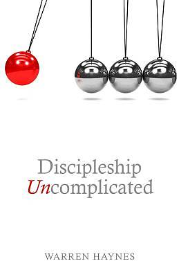 Discipleship Uncomplicated