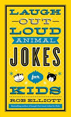 Laugh-Out-Loud Animal Jokes for Kids [ePub Ebook]