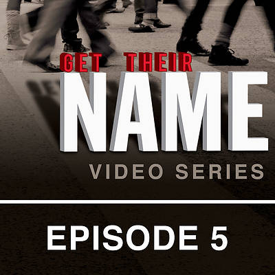 Get Their Name: Streaming Video Session 5