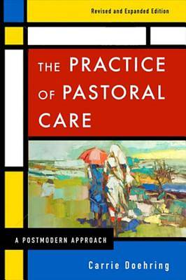 The Practice of Pastoral Care, Revised and Expanded Edition [ePub Ebook]