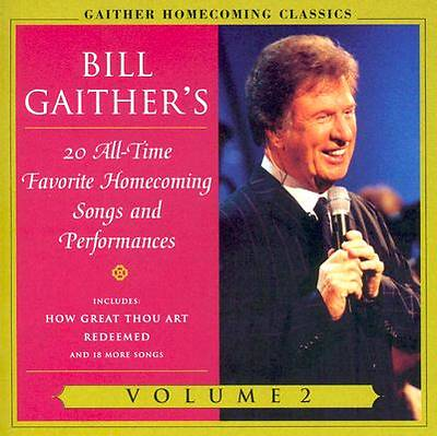 Gaither Homecoming Classics, Vol. 2; 20 All-Time Favorite Homecoming Songs and Performances