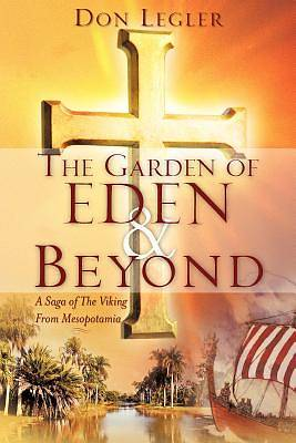 The Garden of Eden and Beyond