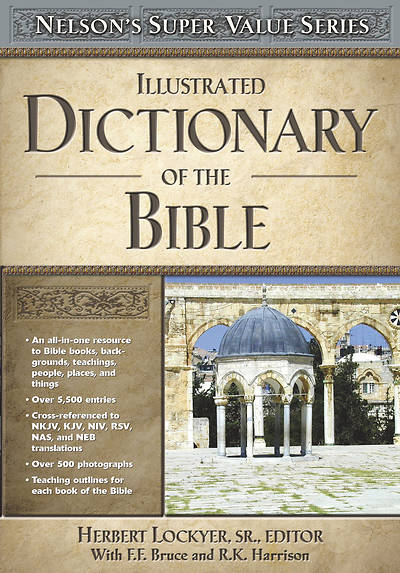 Illustrated Dictionary of the Bible