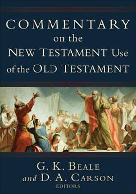 Commentary on the New Testament Use of the Old Testament [ePub Ebook]