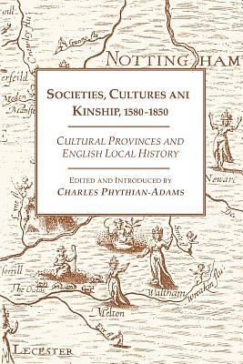 Societies, Cultures and Kinship 1580-1850