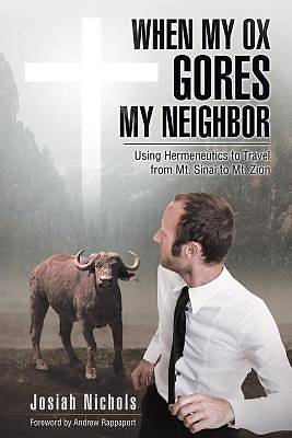 When My Ox Gores My Neighbor