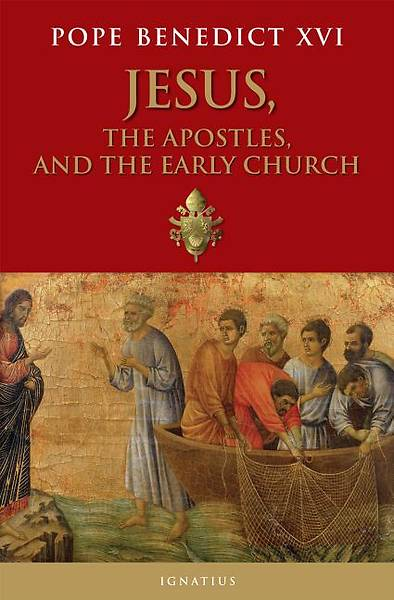 Jesus, the Apostles, and the Early Church