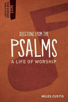 Selections from the Psalms