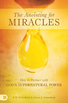 The Anointing for Miracles