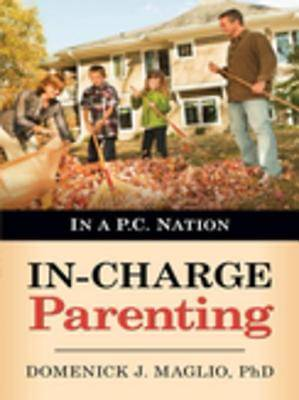 In-Charge Parenting [ePub Ebook]