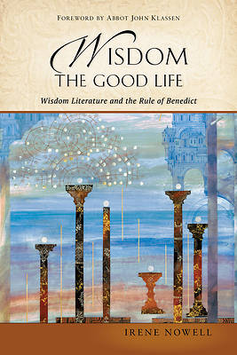 Wisdom Literature and the Rule of Benedict
