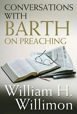 Conversations with Barth on Preaching -  eBook [ePub]