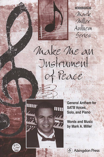 Make Me an Instrument of Peace anthem