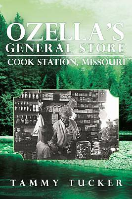 Ozellas General Store Cook Station, Missouri