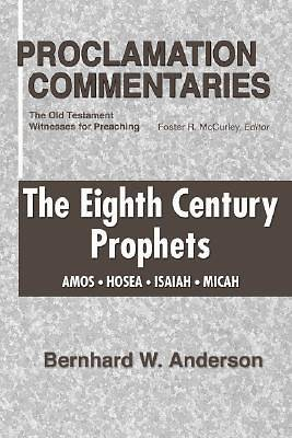 The Eighth Century Prophets