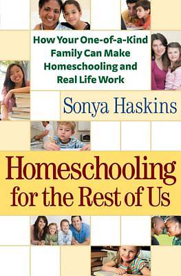 Homeschooling for the Rest of Us [ePub Ebook]