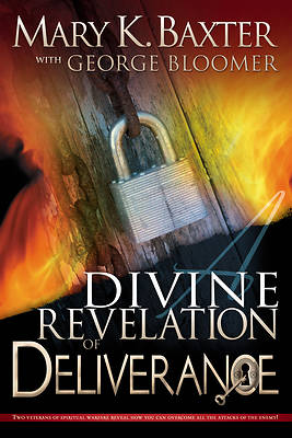 A Divine Revelation of Deliverance