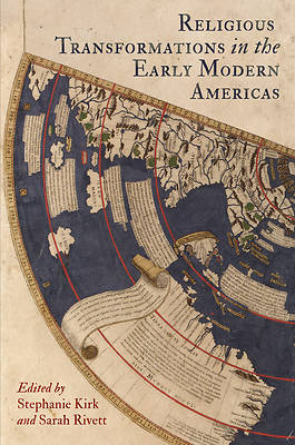 Religious Transformations in the Early Modern Americas
