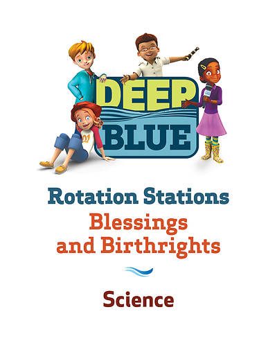 Deep Blue Rotation Station: Birthrights and Blessings - Science Station Download