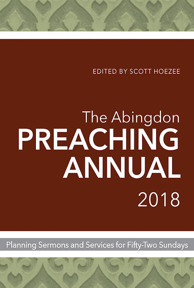 The Abingdon Preaching Annual 2018 - eBook [ePub]