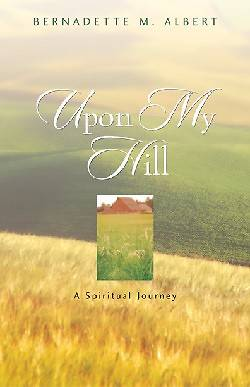 Upon My Hill, a Spiritual Journey