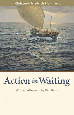 Action in Waiting