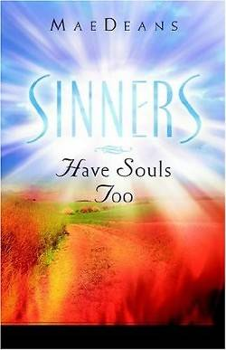 Sinners Have Souls Too