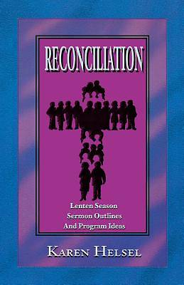 Reconciliationsermon Outlines