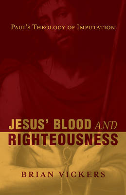 Jesus Blood and Righteousness