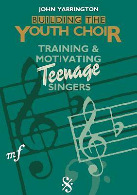 Building the Youth Choir