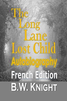 The Long Lane Lost Child (French Edition)