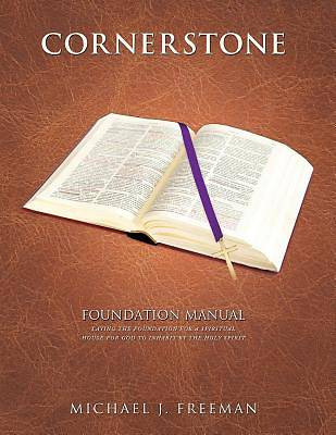 Cornerstone Foundation Manual