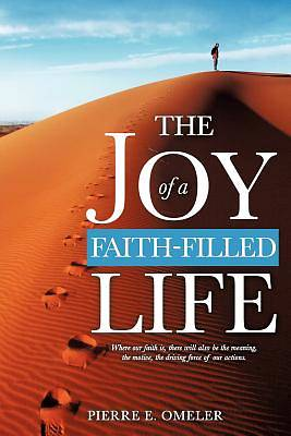 The Joy of a Faith-Filled Life