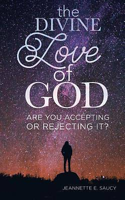 The Divine Love of God