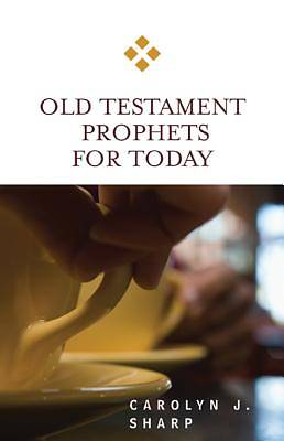 Old Testament Prophets for Today [ePub Ebook]