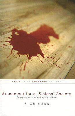 "Atonement for a ""Sinless"" Society"