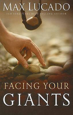 Facing Your Giants Large Print Edition