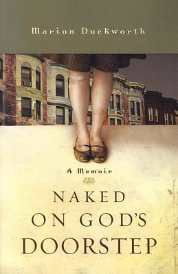 Naked on Gods Doorstep
