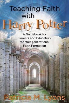 Teaching Faith with Harry Potter [ePub Ebook]