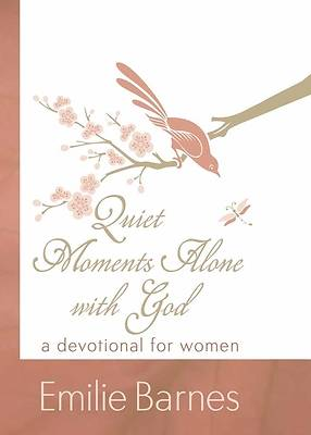Quiet Moments Alone with God