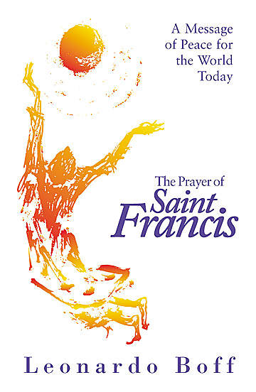 The Prayer of Saint Francis