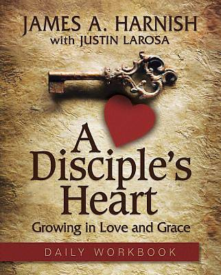 A Disciples Heart Daily Workbook - eBook [ePub]