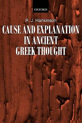 Cause and Explanation in Ancient Greek Thought