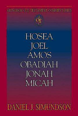 Abingdon Old Testament Commentaries: Hosea, Joel, Amos, Obadiah, Jonah, Micah - eBook [ePub]