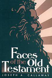 Faces of the Old Testament