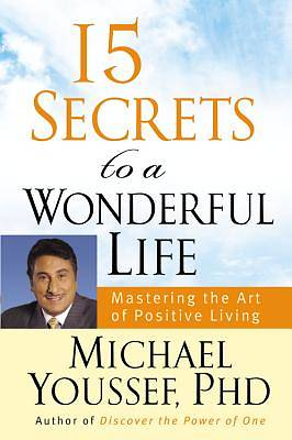 15 Secrets to a Wonderful Life