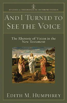 And I Turned to See the Voice [ePub Ebook]