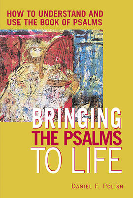 Bringing the Psalms to Life