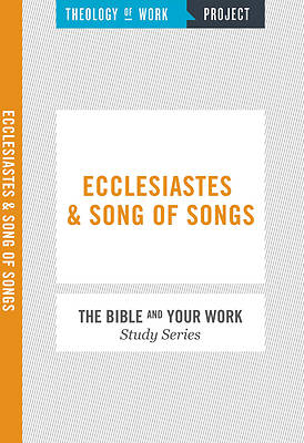 Ecclesiastes and Song of Songs