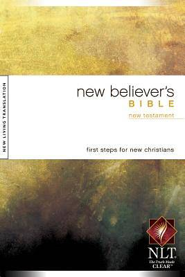 New Believers New Living Translation New Testament Bible